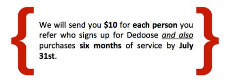 Earn $10 Referring Users to Dedoose